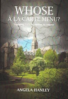 Whose Á La Carte Menu?  by Angela Hanley (2014)