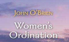 WACI – John O'Brien – Women's Ordination Feb 2nd, 2021